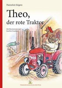 Theo, der rote Traktor