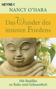Das Wunder des inneren Friedens