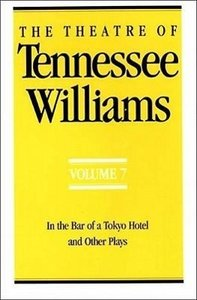 The Theatre of Tennessee Williams Volume 7