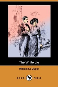 The White Lie (Dodo Press)