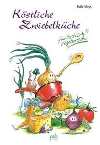 Köstliche Zwiebelküche