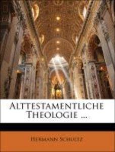 Alttestamentliche Theologie ... Zweiter Band
