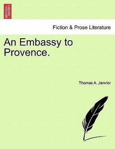 An Embassy to Provence.