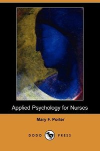 Applied Psychology for Nurses (Dodo Press)