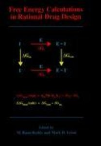Free Energy Calculations in Rational Drug Design