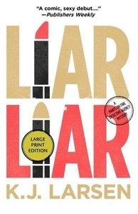 Liar, Liar LP