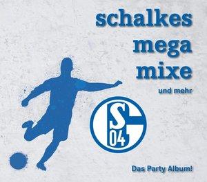 Schalkes Mega Mixe und mehr (D