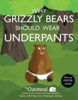 Why Grizzly Bears Should Wear Underpants - zum Schließen ins Bild klicken