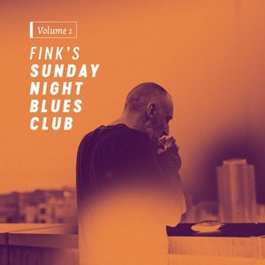 Fink\'s Sunday Night Blues Club,Vol.1 (LP+MP3)