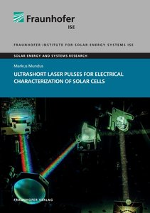 Ultrashort Laser Pulses for Electrical Characterization of Solar