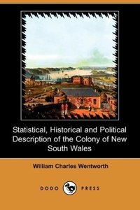 Statistical, Historical and Political Description of the Colony
