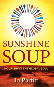 Sunshine Soup - Nourishing the Global Soul