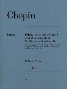 Polonaise Brillante C-Dur op. 3 und Duo Concertant E-dur
