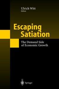Escaping Satiation