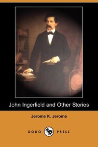 JOHN INGERFIELD & OTHER STORIE