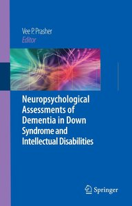 Neuropsychological Assessments of Dementia in Down Syndrome and
