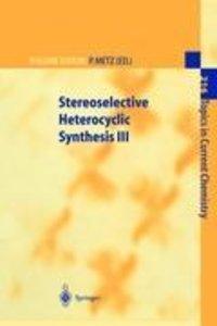 Stereoselective Heterocyclic Synthesis III