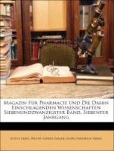 Magazin Für Pharmacie Und Die Dahin Einschlagenden Wissenschafte
