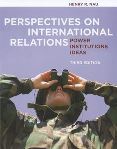 Perspectives on International Relations: Power, Institutions, Id