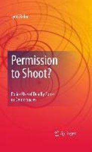 Permission to Shoot?