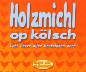 Holzmichl Op Koelsch