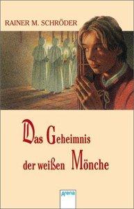 Das Geheimnis der weissen Mönche