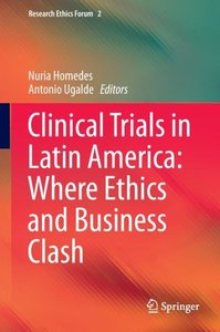 Clinical Trials in Latin America: Where Ethics and Business Clas