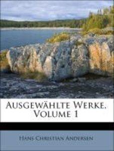 Ausgewählte Werke, Volume 1
