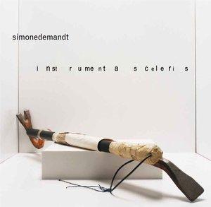 Simone Demandt: Instrumenta Sceleris