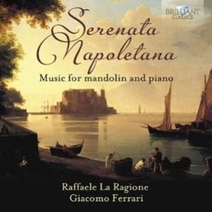 Serenata Napoletana-Music For Mandolin And Piano