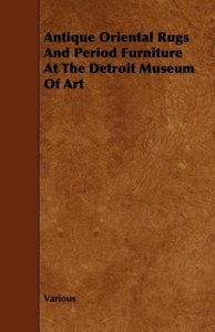 Antique Oriental Rugs and Period Furniture at the Detroit Museum