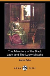 The Adventure of the Black Lady, and the Lucky Mistake (Dodo Pre