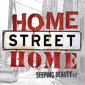 Home Street Home/Seeping Beauty