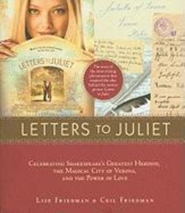 Letters to Juliet. Film Tie-In