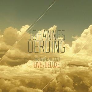 Für immer ab jetzt - Live und Deluxe - zum Schließen ins Bild klicken
