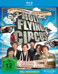 Holy Flying Circus-Voll Verscherzt