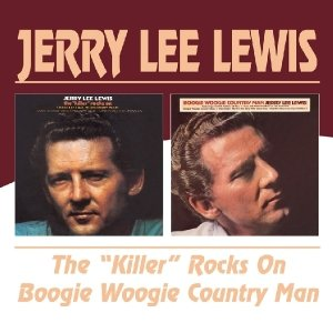 The 'Killer' Rocks On/Boogie Woogie Country Man