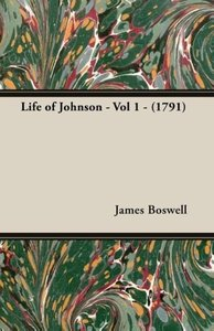 Life of Johnson - Vol 1 - (1791)