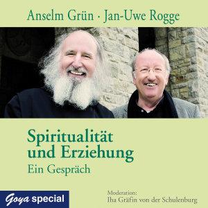 Spiritualität Und Erziehung.Ein Gespräch