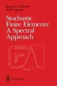 Stochastic Finite Elements: A Spectral Approach