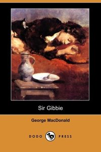 SIR GIBBIE (DODO PRESS)
