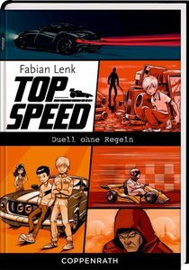 Top Speed 03. Duell ohne Regeln