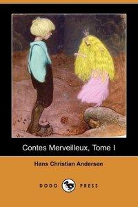 Contes Merveilleux, Tome I (Dodo Press)
