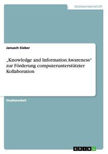 """""""Knowledge and Information Awareness"""" zur Förderung computerunte"""