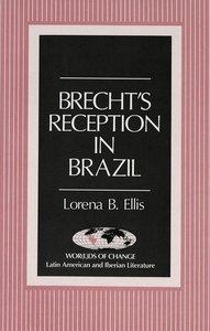 Brecht\'s Reception in Brazil