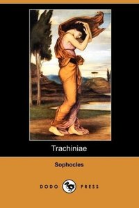 Trachiniae (Dodo Press)