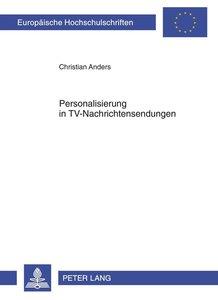 Personalisierung in TV-Nachrichtensendungen