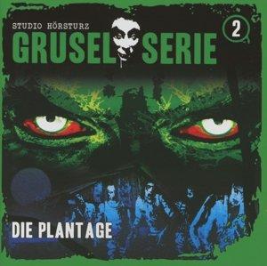 Gruselserie 02-Die Plantage
