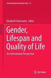 Gender, Lifespan and Quality of Life