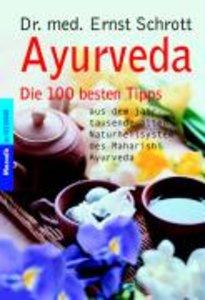 Ayurveda - Die besten Tipps